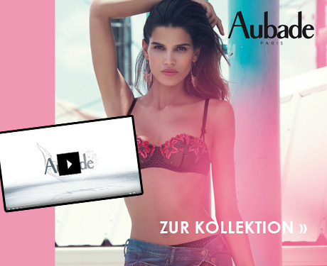 Aubade Kollektion und Video