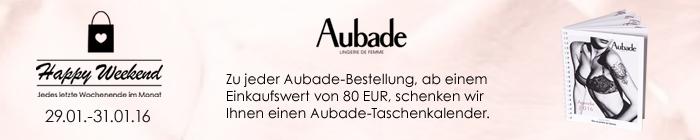 Aubade Januar Happy Weekend