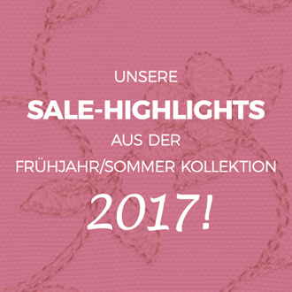 Sale-Highlights F/S-Kollektion 2017