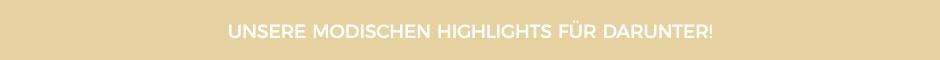 Modische Highlights